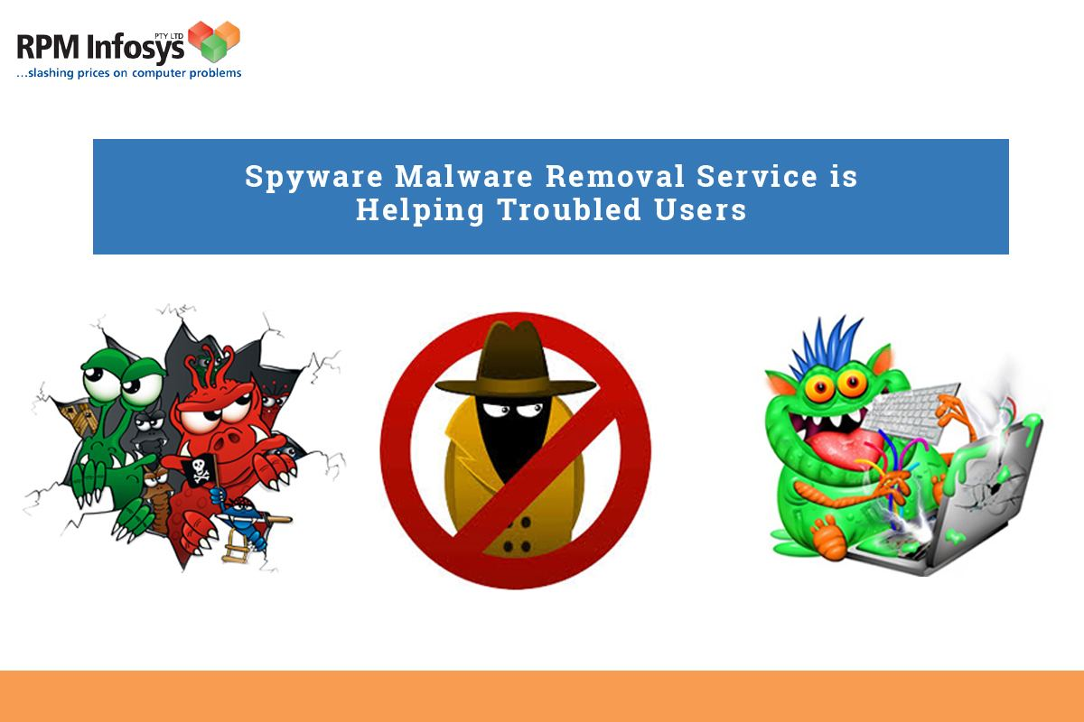 Spyware Malware Removal Service is helping trouble
