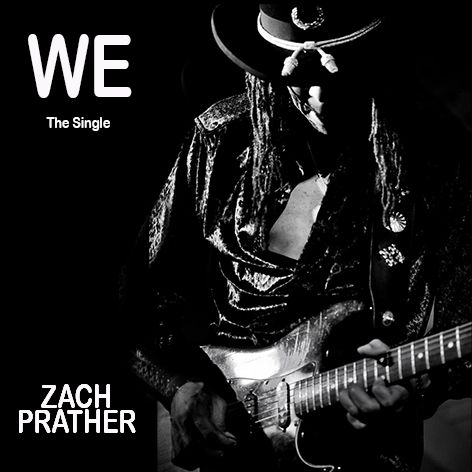 Zach Prather's forthcoming single We is out on 27 February 2019