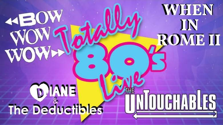 When In Rome II, Bow Wow Wow, The Untouchables, Diane & The Deductibles Mar. 2nd