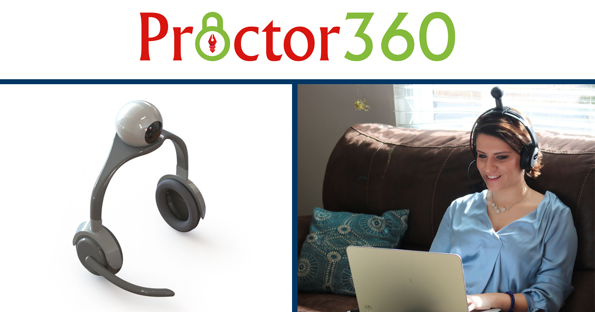 Proctor360 - Take ANY exam ANYWHERE.