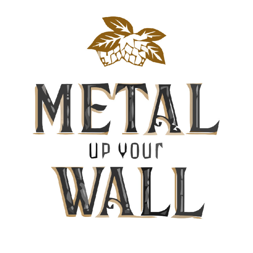 Metal Up Your Wall