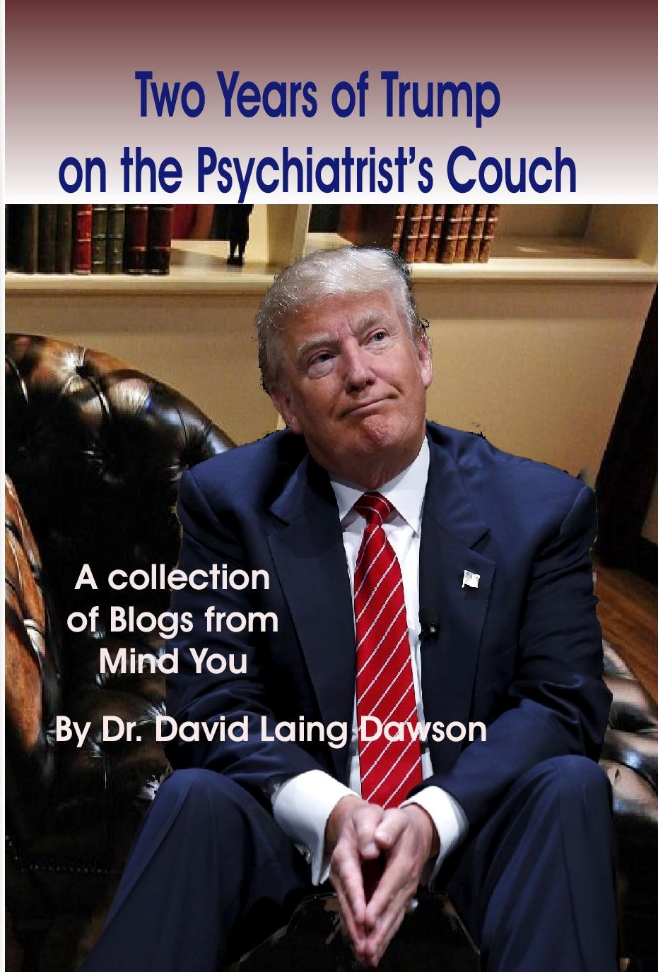 Two Years of Trump on the Psychiatrist's Couch