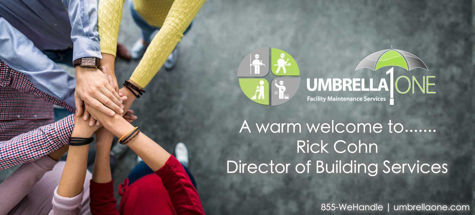 UmbrellaOne welcomes its new Director of Building Services, Rick Cohn.