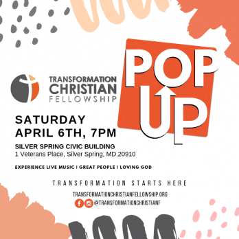 Transformation Christian Fellowship Pop UP Experience in Silver Spring, MD,