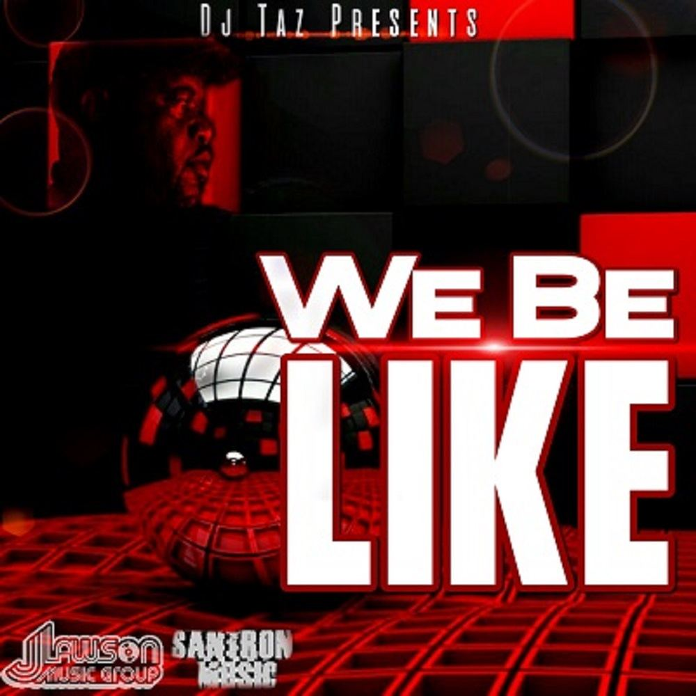 DJ TAZ WE BE LIKE 1000 by 1000