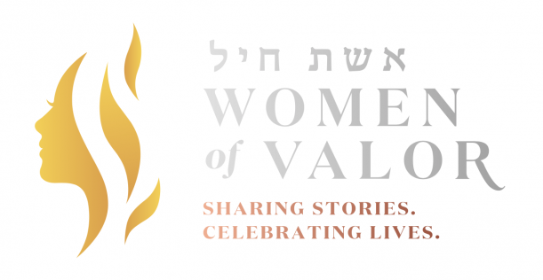 Women of Valor - Sharing Stories, Celebrating Live