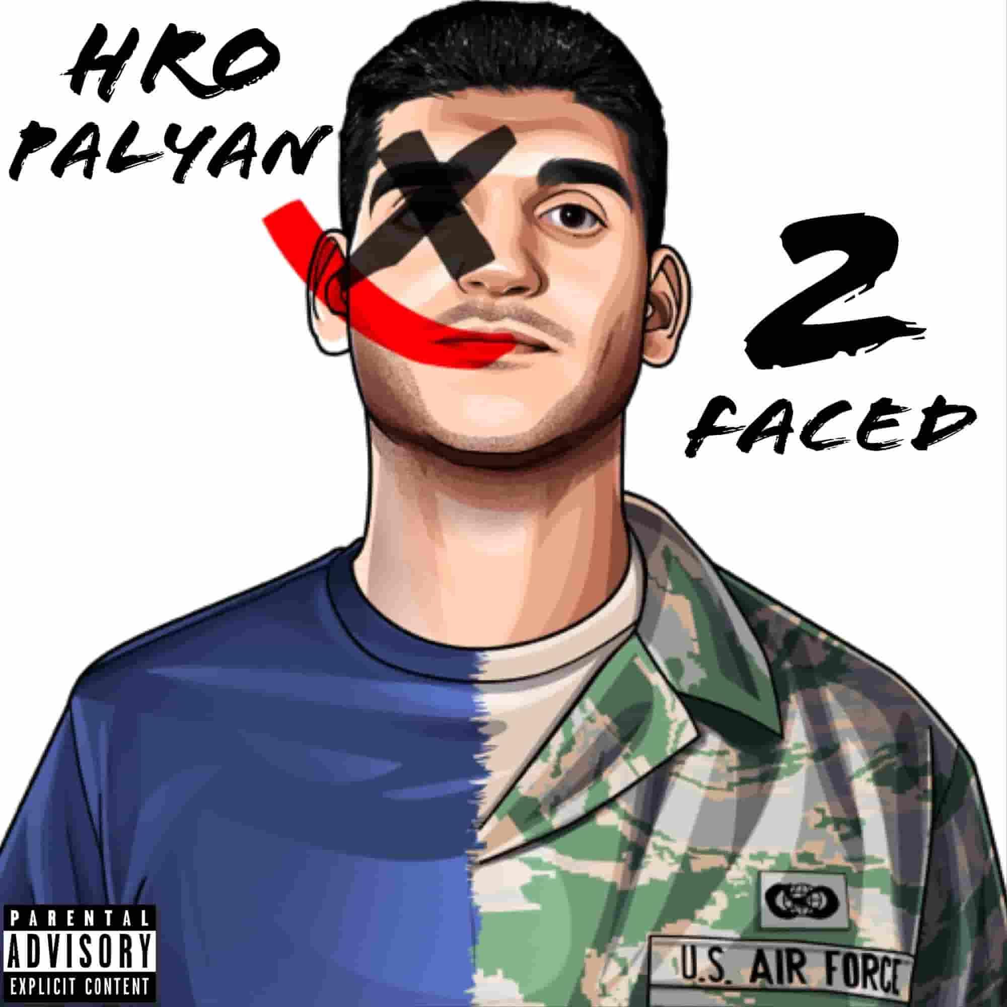 """Hro Palyan - """"2 Faced"""""""