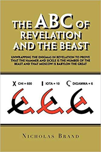 THE ABC OF REVELATION AND THE BEAST by Nicholas Br