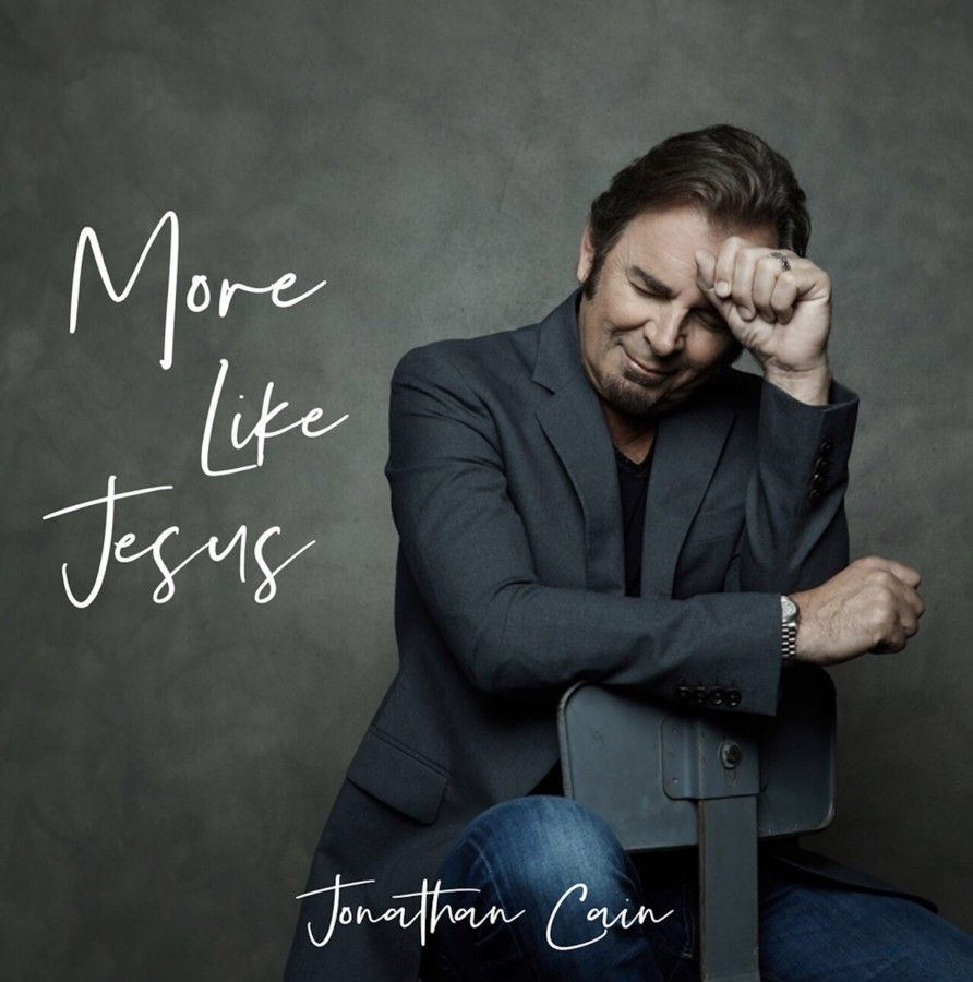 "Jonathan Cain releases ""More Like Jesus"" March 22, 2019."