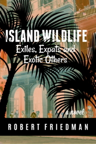 ISLAND WILDLIFE by Robert Friedman