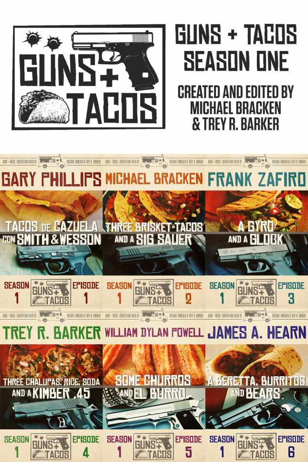 Guns + Tacos created and edited by Michael Bracken and Trey R. Barker