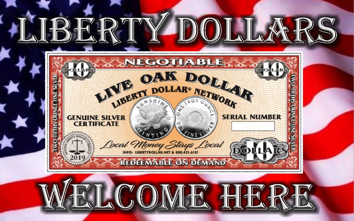 Liberty Dollars Welcome