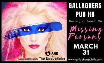 Missing Persons with Diane & The Deductibles at Gallagher's Pub - March 31st