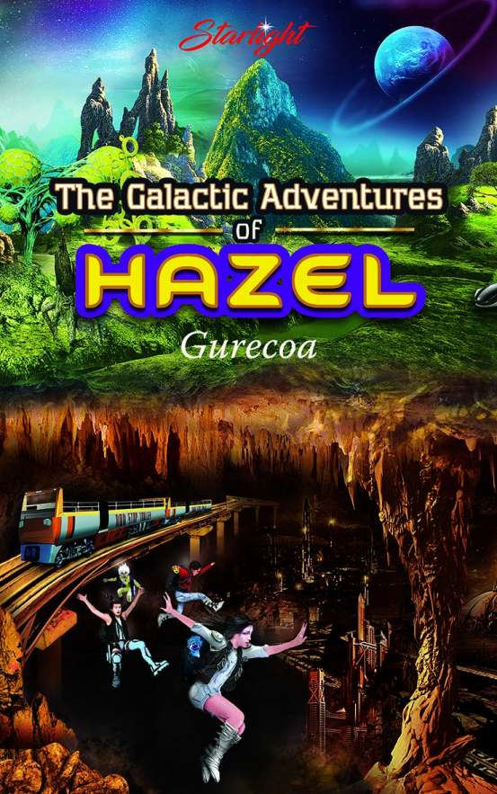The Galactic Adventures of Hazel
