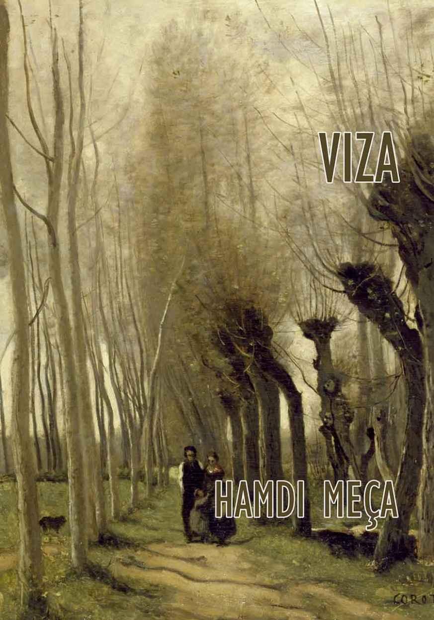 Viza, Poetry by Hamdi Meça