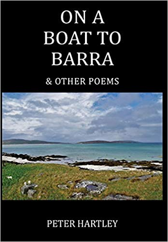 ON A BOAT TO BARRA & OTHER POEMS by Peter Hartley