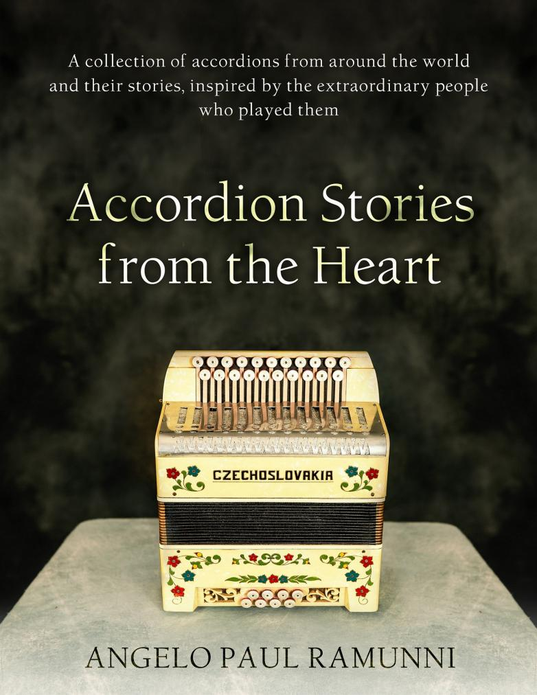 """Newly-published """"Accordion Stories From The Heart"""" by Angelo Paul Ramunni"""