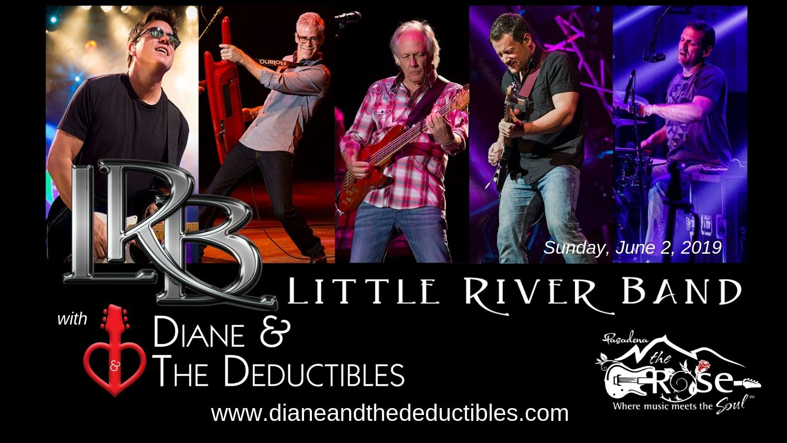 Little RIver Band and Diane & The Deductibles at The Rose in Pasadena June 2nd