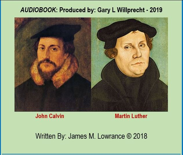 Protestant Reformers - Calvin & Luther