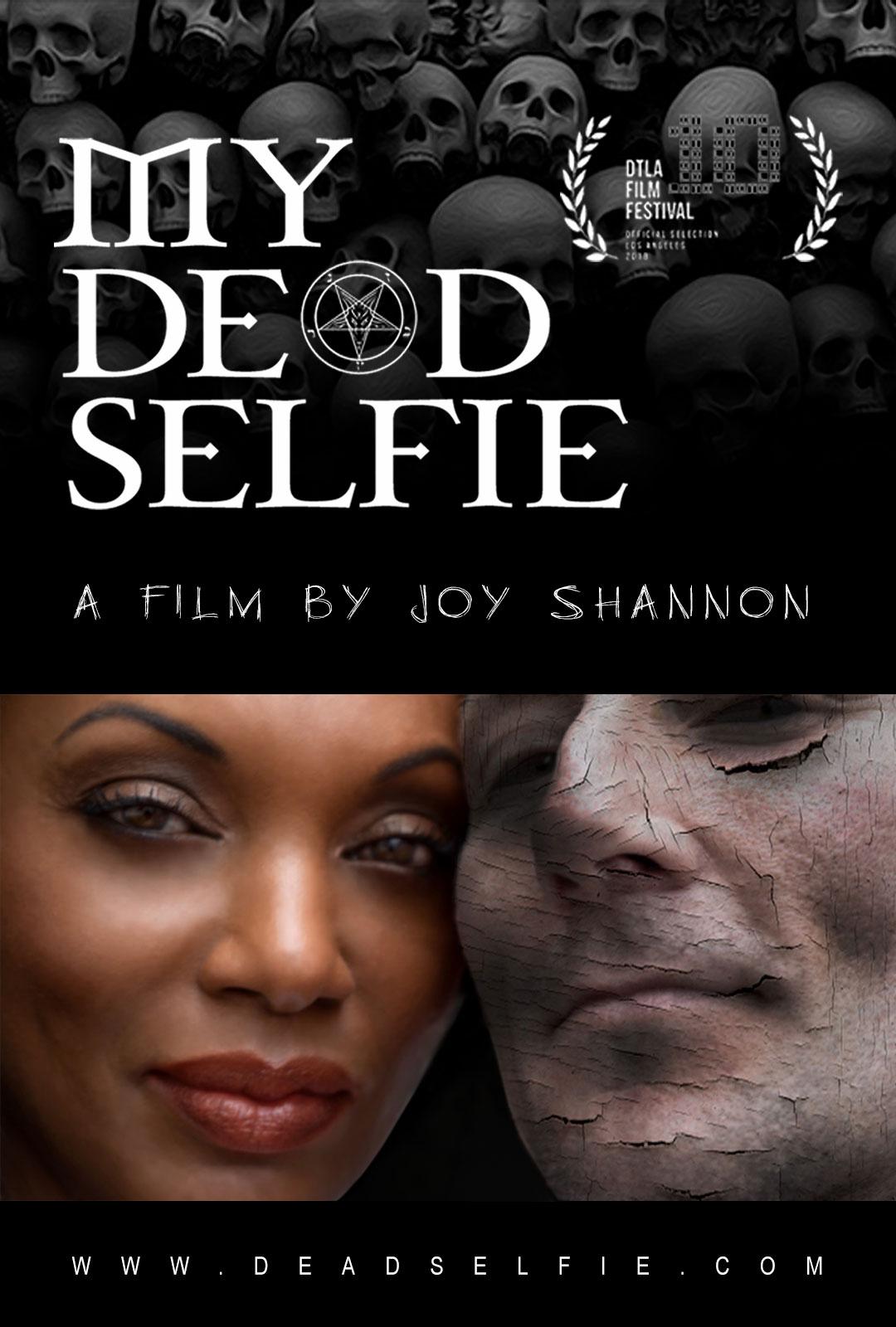 My Dead Selfie by Joy Shannon