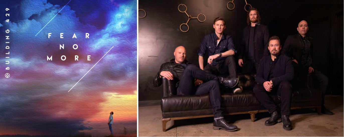 """Building 429 has one of the biggest weeks ever at radio with """"Fear No More."""""""