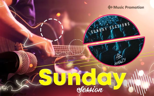 HANZY-Sunday Session #28