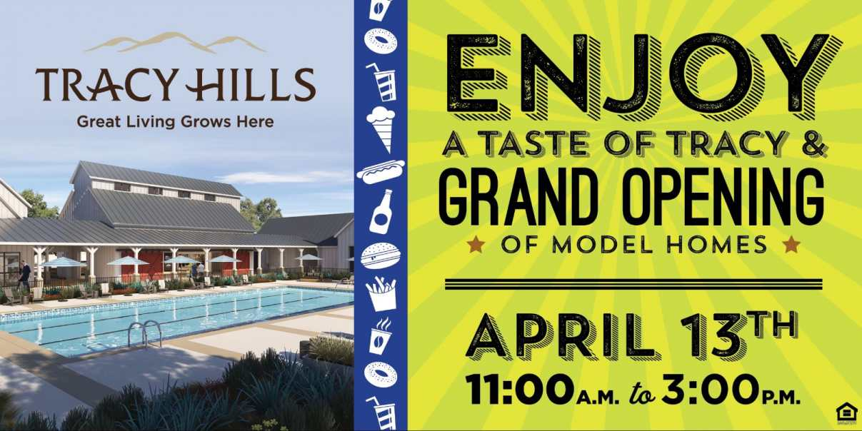 Come Celebrate Tracy Hills Model Grand Opening April 13th.