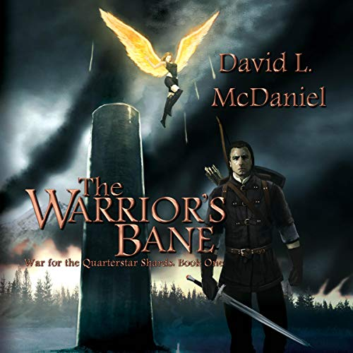 """The Warrior's Bane"" by David L. McDaniel"