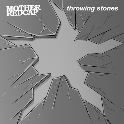 """Throwing Stones"" by Mother Redcap"