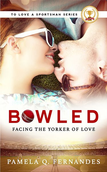 Bowled: Facing the Yorker of Love (To Love a Sportsman, Book 1) - Out April 30