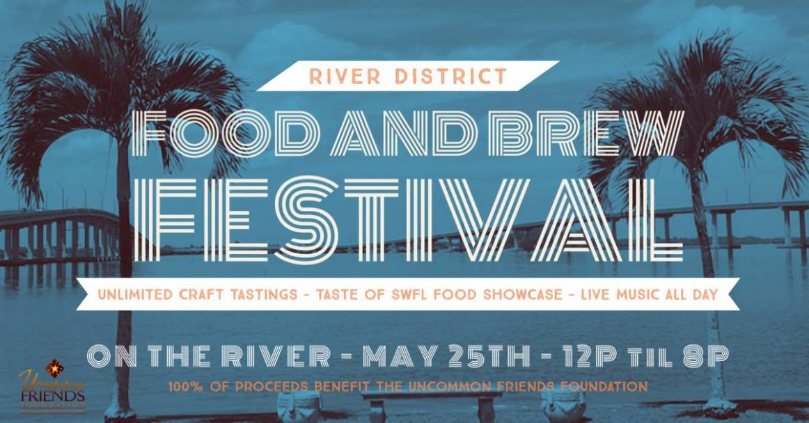 River District Food and Brew Festival for great food, craft beer and live music