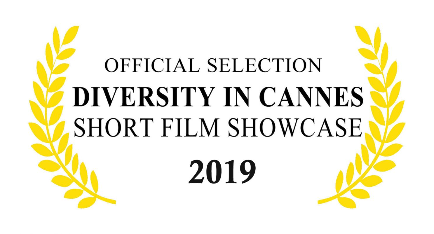 2019 Diversity in Cannes Short Film Showcase Official Selections