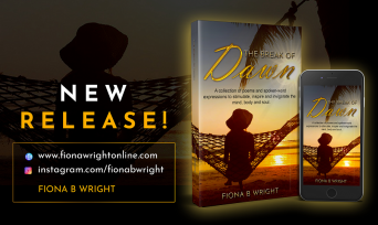 The Break of Dawn - Poetry Collection by Fiona B Wright