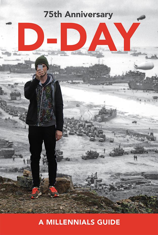 D-Day Millennials Guide