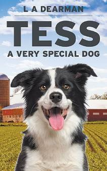 Tess, a Very Special Dog