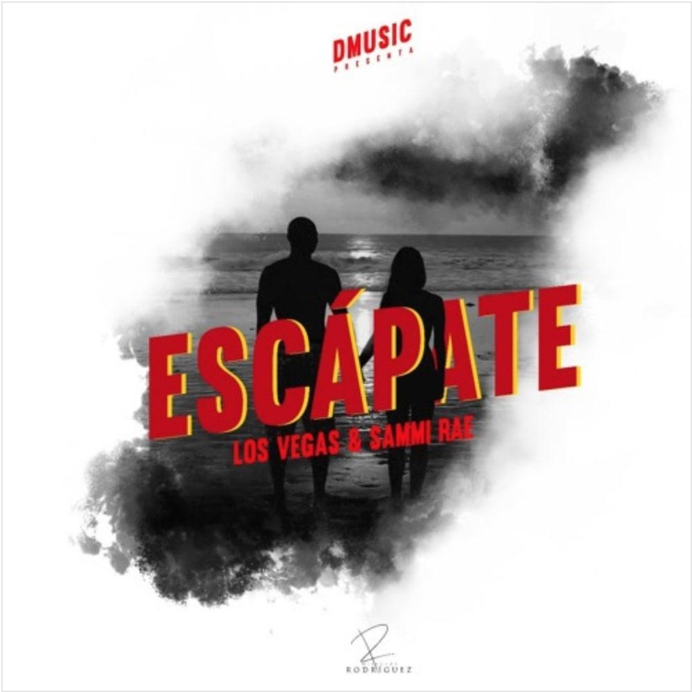 """""""Escápate"""" from Sammi Rae and Los Vegas"""