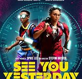 Promotional poster for See You Yesterday
