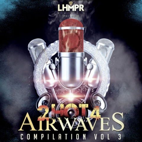 2 Hot 4 Airwaves Compilation Vol 3