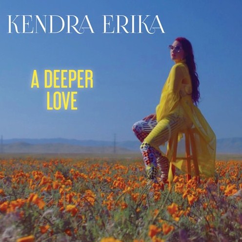 Kendra Erika - 'A Deeper Love'