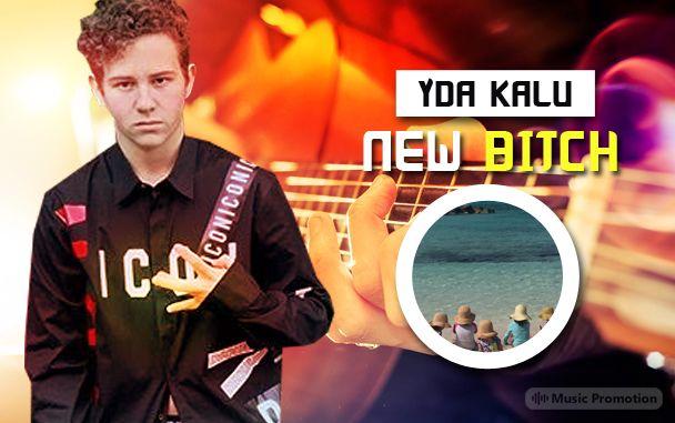YDA Kalu-New Bitch