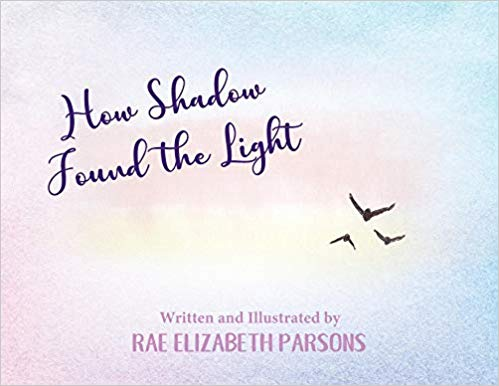 """How Shadow Found the Light"""