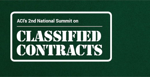 ACI's 2nd National Summit on Classified Contracts I June 24, 2019 | Arlington,VA
