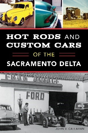 Hot Rods & Custom Cars of the Sacramento Delta