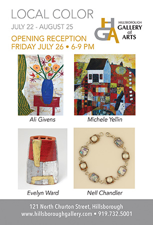 Local Color, July 22 – August 25 at the Hillsborough Gallery of Arts