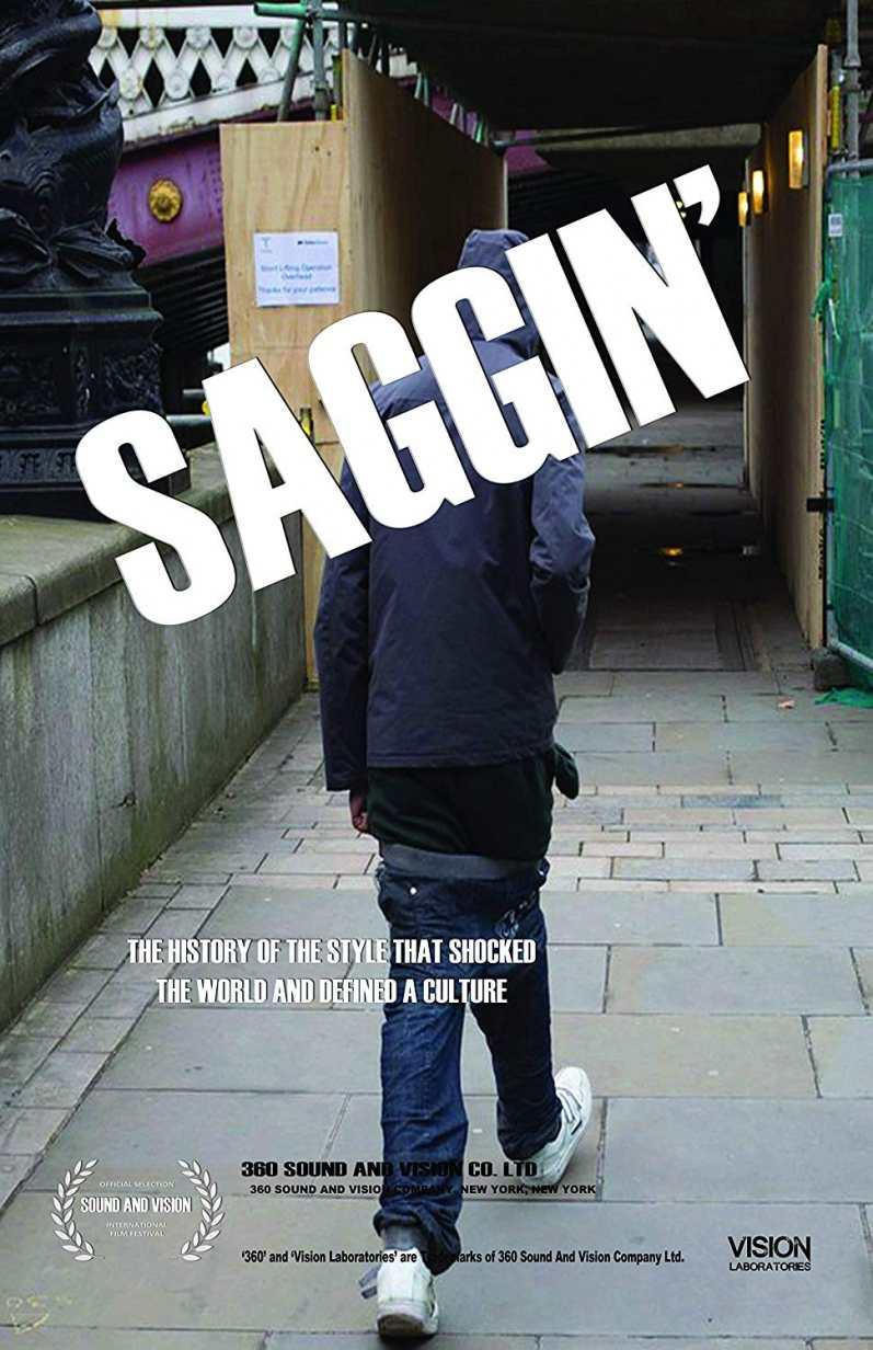 Saggin' A Film By Dwayne Buckle