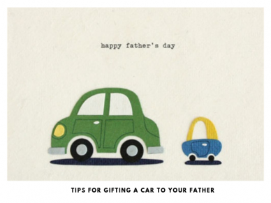 Learn how to Buy a Perfect Car on this Fathers Day
