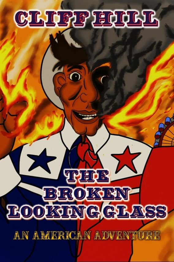 The Broken Looking Glass by Cliff Hill