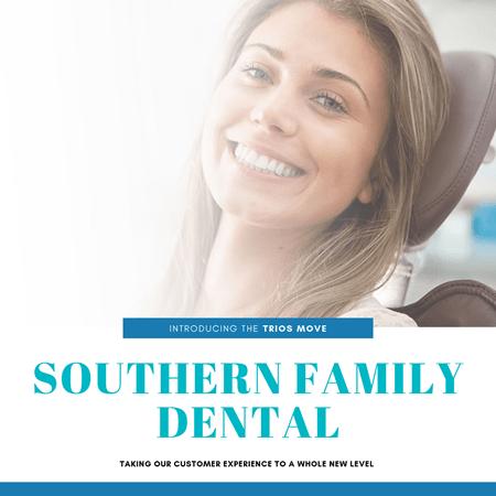 Southern Family Dental Enhances our Patient Experi