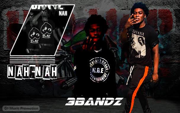 'Nah Nah' by 3 Bandz