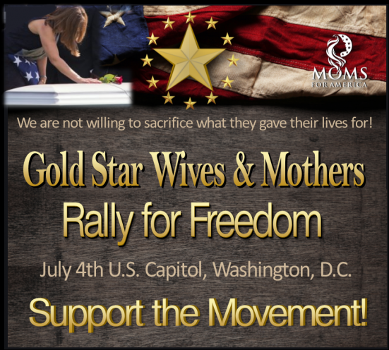 Gold Star Families Rally for Freedom July 4th in Washington D.C.